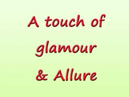 A Touch Of Glamour